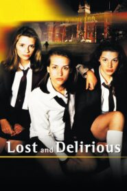 Lost and Delirious lektor pl