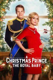 Świąteczny książę: Królewskie dziecko lektor pl