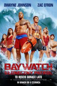 Baywatch. Słoneczny patrol lektor pl