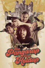Ang Pangarap Kong Holdap lektor pl