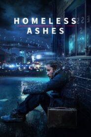 Homeless Ashes lektor pl