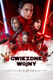 Gwiezdne Wojny: Część VIII – Ostatni Jedi lektor pl