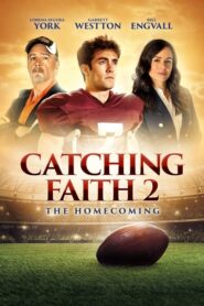 Catching Faith 2: The Homecoming lektor pl