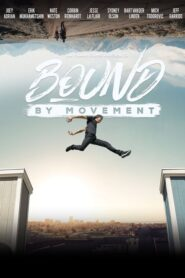 Bound By Movement lektor pl