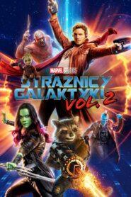 Strażnicy Galaktyki Vol. 2 lektor pl