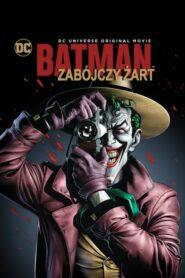 Batman: Zabójczy żart lektor pl