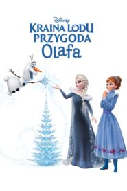 Kraina Lodu: Przygoda Olafa lektor pl