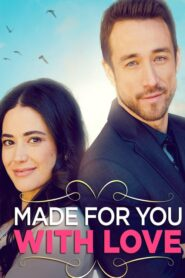 Made for You with Love lektor pl