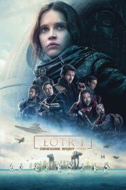 Łotr 1. Gwiezdne Wojny – Historie lektor pl