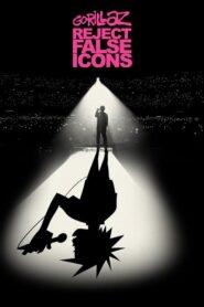 Gorillaz: Reject False Icons lektor pl