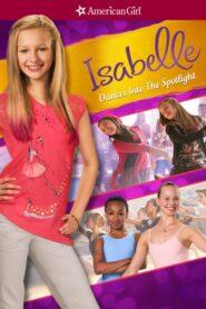 An American Girl: Isabelle Dances Into the Spotlight lektor pl