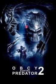 Obcy kontra Predator 2 lektor pl