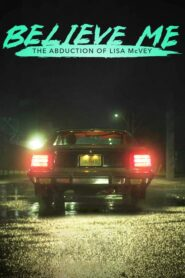 Believe Me: The Abduction of Lisa McVey lektor pl