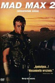 Mad Max 2: Wojownik szos lektor pl