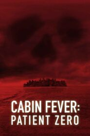 Cabin Fever: Patient Zero lektor pl