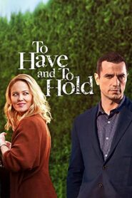To Have and To Hold lektor pl