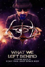 What We Left Behind: Looking Back at Star Trek: Deep Space Nine lektor pl