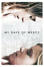 My Days of Mercy lektor pl