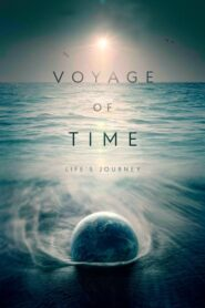 Voyage of Time: Life's Journey lektor pl