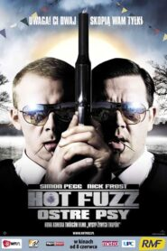 Hot Fuzz – Ostre psy lektor pl