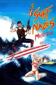 Surf Nazis Must Die lektor pl