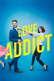 Love Addict lektor pl
