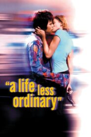 A Life Less Ordinary lektor pl