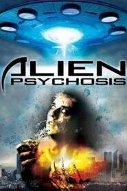 Alien Psychosis lektor pl
