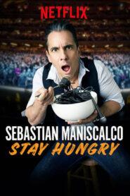 Sebastian Maniscalco: Stay Hungry lektor pl