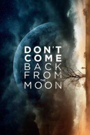 Nie wracaj z księżyca lektor pl