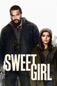 Sweet Girl lektor pl