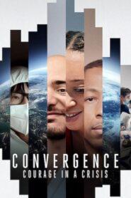 Konwergencja: Odwaga w obliczu kryzysu lektor pl